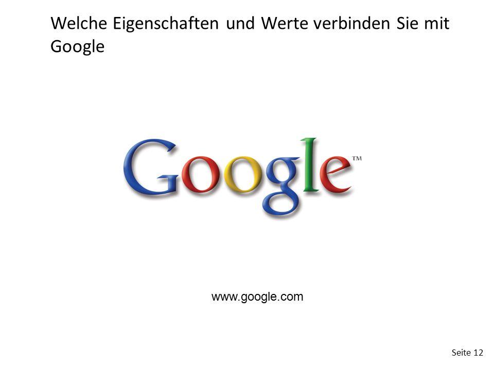 Welche Eigenschaften und Werte verbinden Sie mit Google