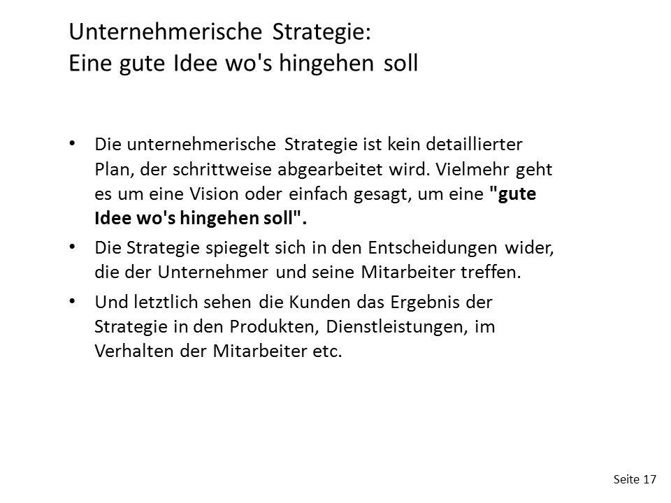 Unternehmerische Strategie: Eine gute Idee wo s hingehen soll