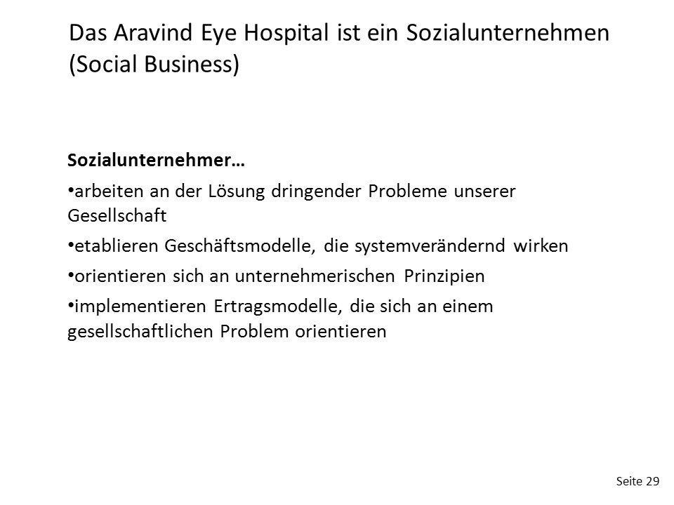 Das Aravind Eye Hospital ist ein Sozialunternehmen (Social Business)