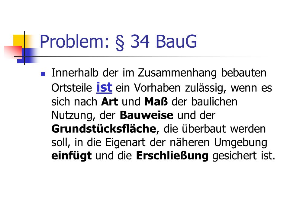 Problem: § 34 BauG