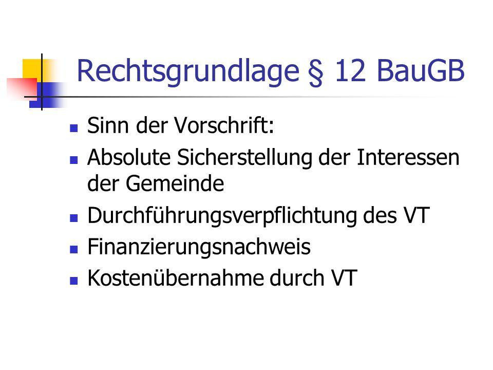 Rechtsgrundlage § 12 BauGB