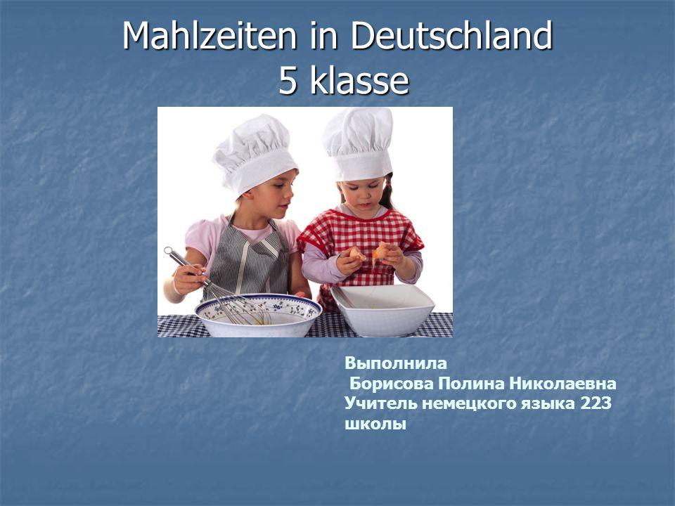 Mahlzeiten in Deutschland 5 klasse