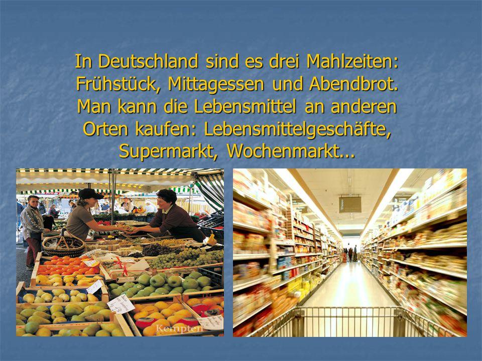 In Deutschland sind es drei Mahlzeiten: Frühstück, Mittagessen und Abendbrot.