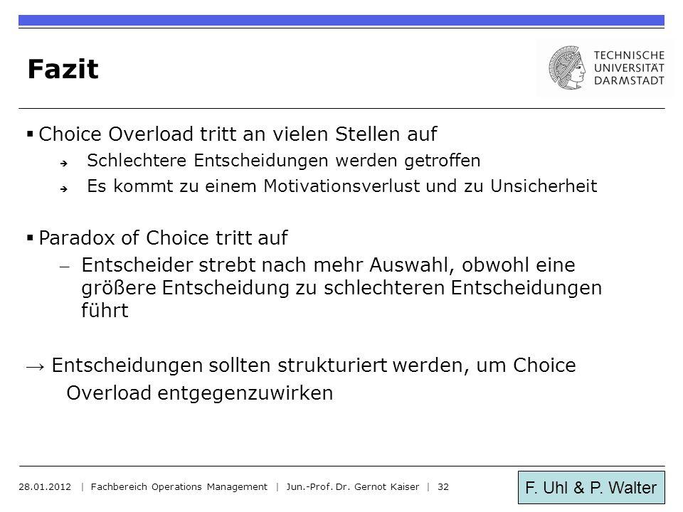 Fazit Choice Overload tritt an vielen Stellen auf