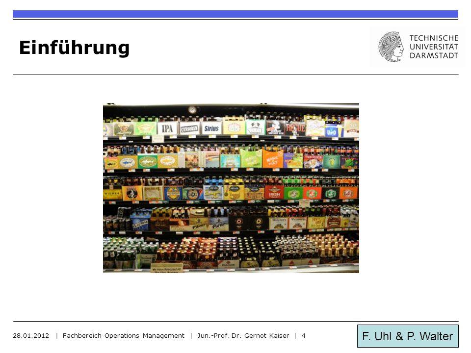 Einführung 28.01.2012 | Fachbereich Operations Management | Jun.-Prof. Dr. Gernot Kaiser | 4.