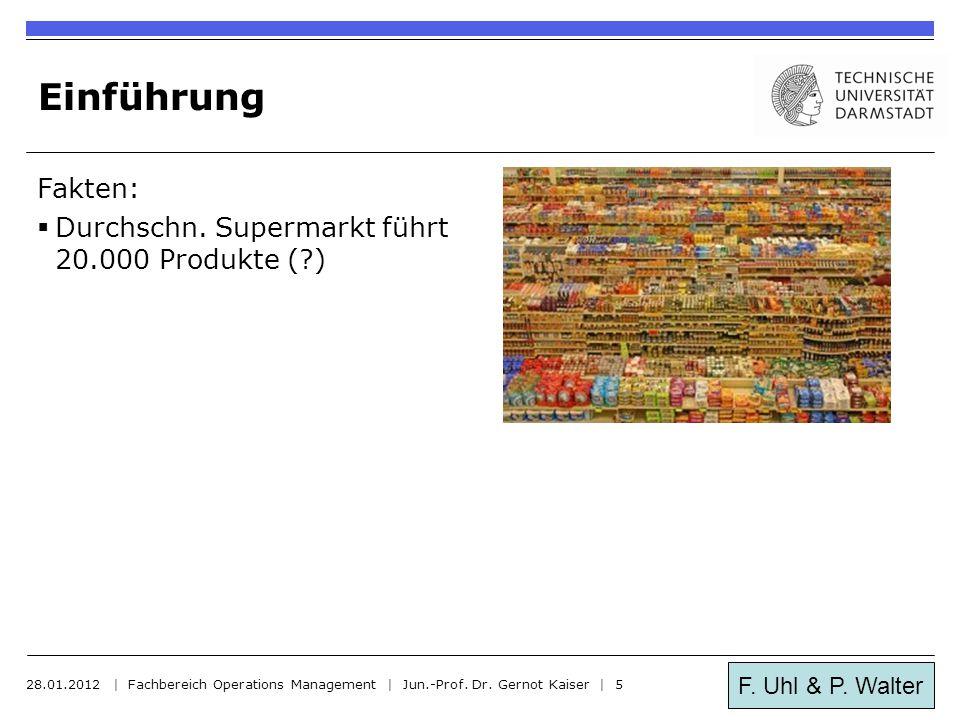 Einführung Fakten: Durchschn. Supermarkt führt 20.000 Produkte ( )