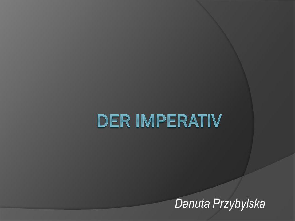 Der Imperativ Danuta Przybylska