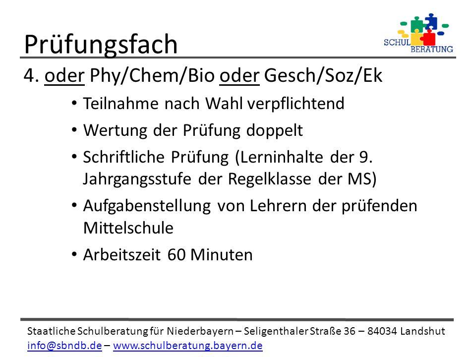 Prüfungsfach 4. oder Phy/Chem/Bio oder Gesch/Soz/Ek