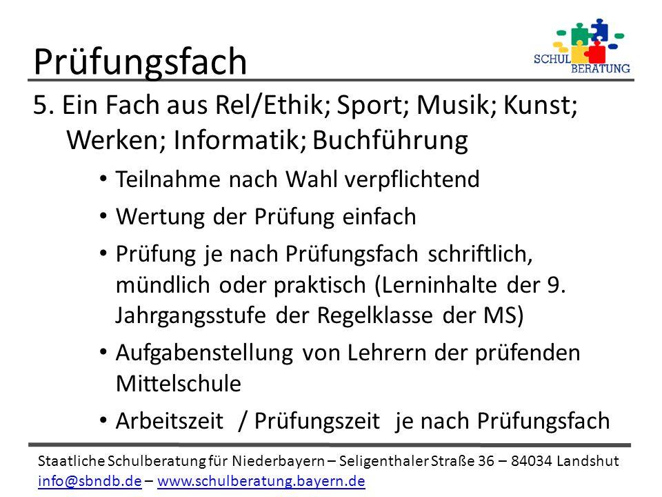 Prüfungsfach 5. Ein Fach aus Rel/Ethik; Sport; Musik; Kunst; Werken; Informatik; Buchführung. Teilnahme nach Wahl verpflichtend.
