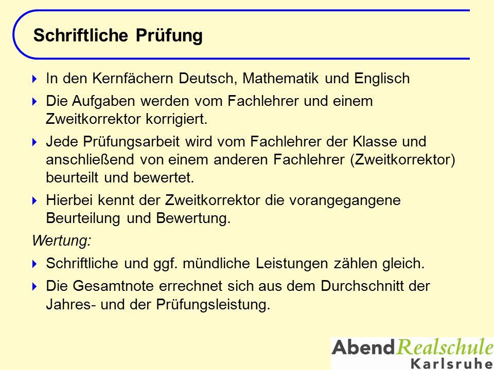 Schriftliche Prüfung Titel des Vortrags. In den Kernfächern Deutsch, Mathematik und Englisch.