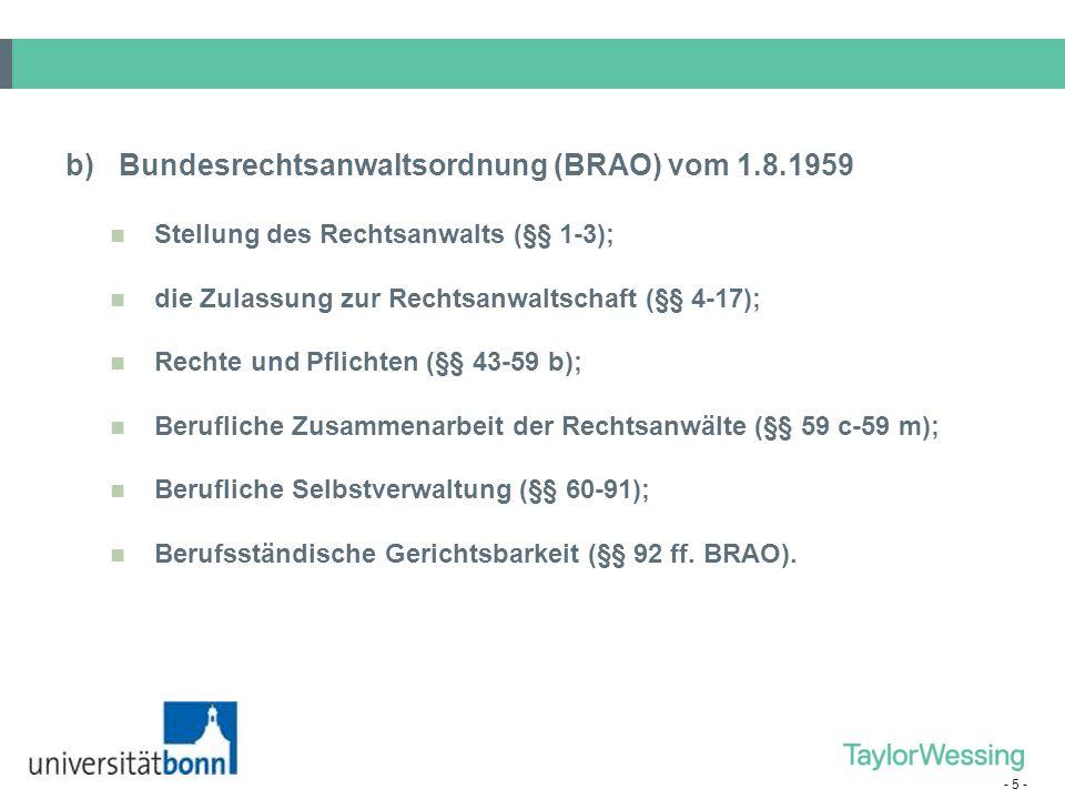 b) Bundesrechtsanwaltsordnung (BRAO) vom 1.8.1959