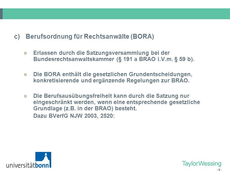 c) Berufsordnung für Rechtsanwälte (BORA)