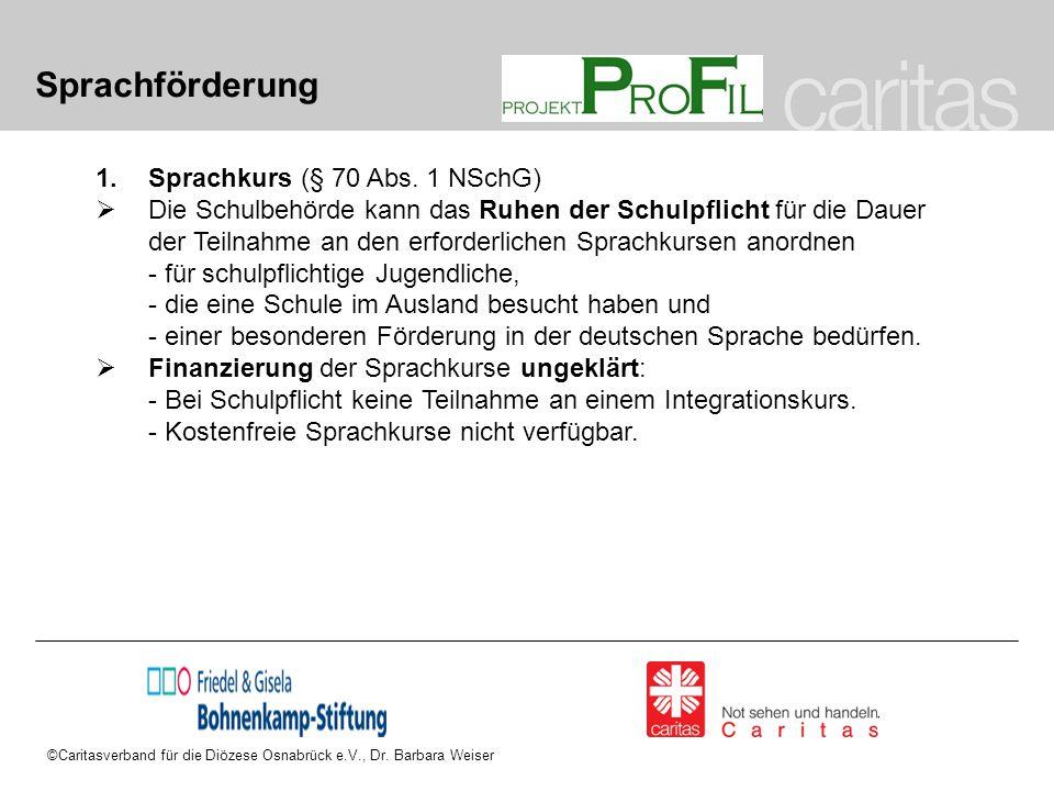 Sprachförderung Sprachkurs (§ 70 Abs. 1 NSchG)