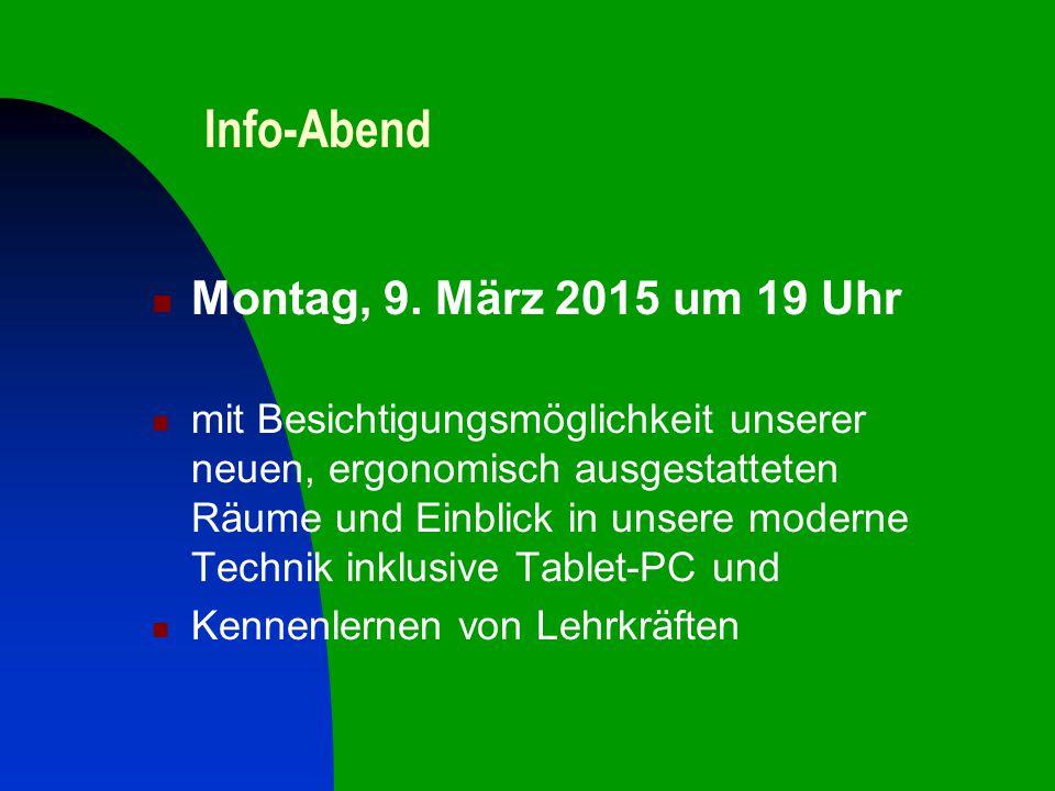 Info-Abend Montag, 9. März 2015 um 19 Uhr