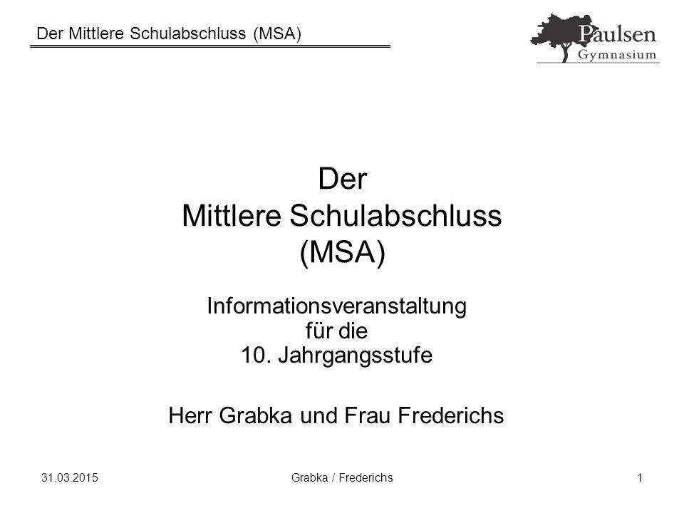 Der Mittlere Schulabschluss (MSA)