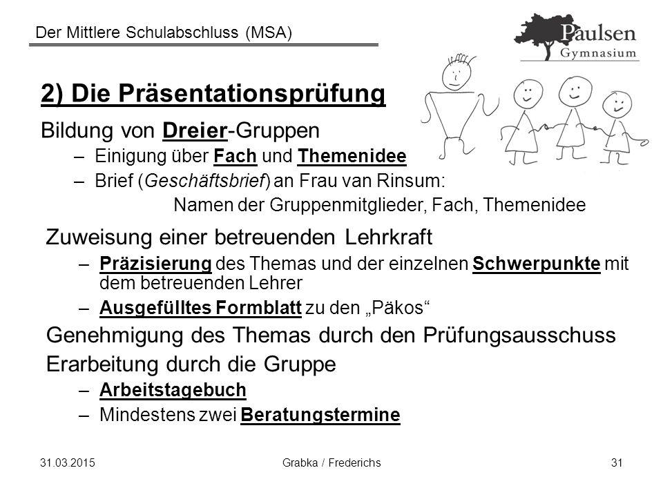 2) Die Präsentationsprüfung