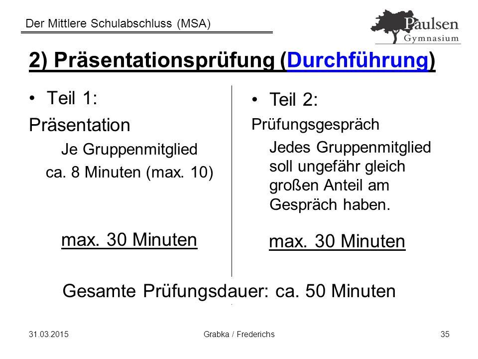 2) Präsentationsprüfung (Durchführung)