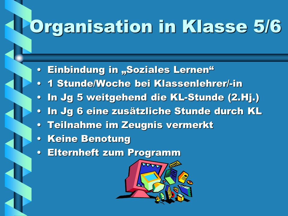 Organisation in Klasse 5/6