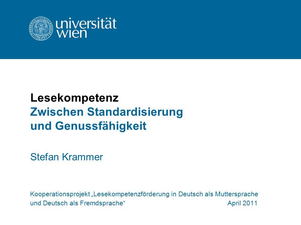 Lesekompetenz Zwischen Standardisierung und Genussfähigkeit