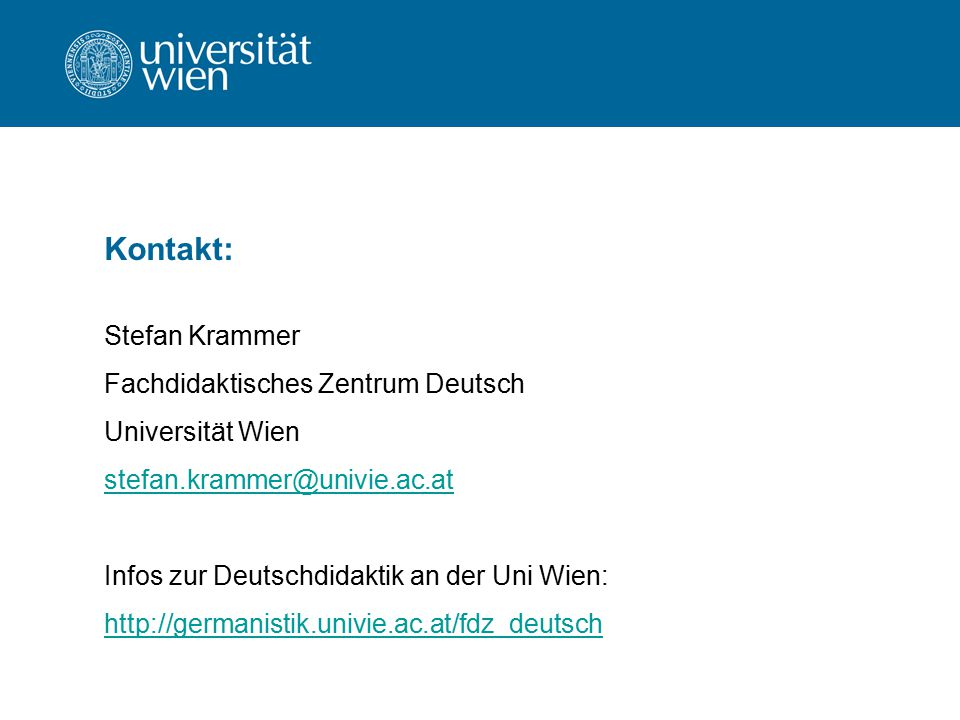 Kontakt: Stefan Krammer Fachdidaktisches Zentrum Deutsch