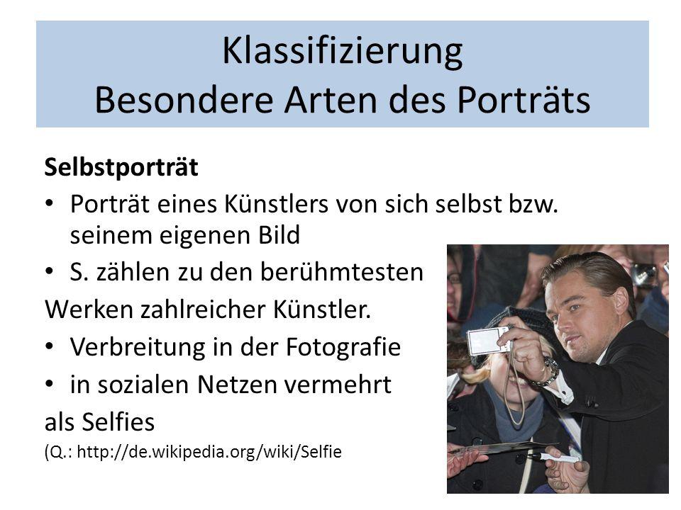 Klassifizierung Besondere Arten des Porträts