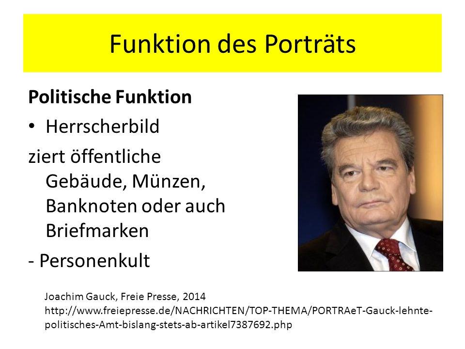 Funktion des Porträts Politische Funktion Herrscherbild