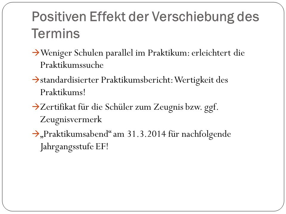 Positiven Effekt der Verschiebung des Termins