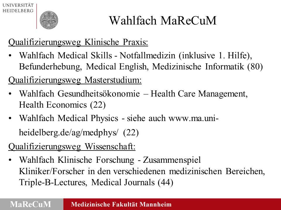 Wahlfach MaReCuM Qualifizierungsweg Klinische Praxis: