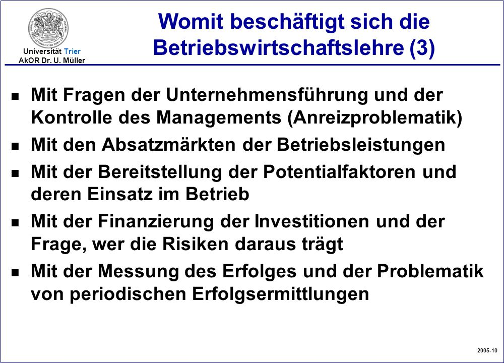 Womit beschäftigt sich die Betriebswirtschaftslehre (3)