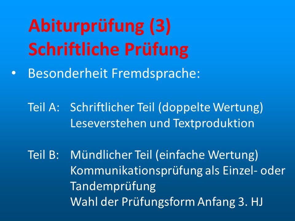 Abiturprüfung (3) Schriftliche Prüfung