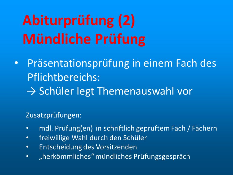 Abiturprüfung (2) Mündliche Prüfung