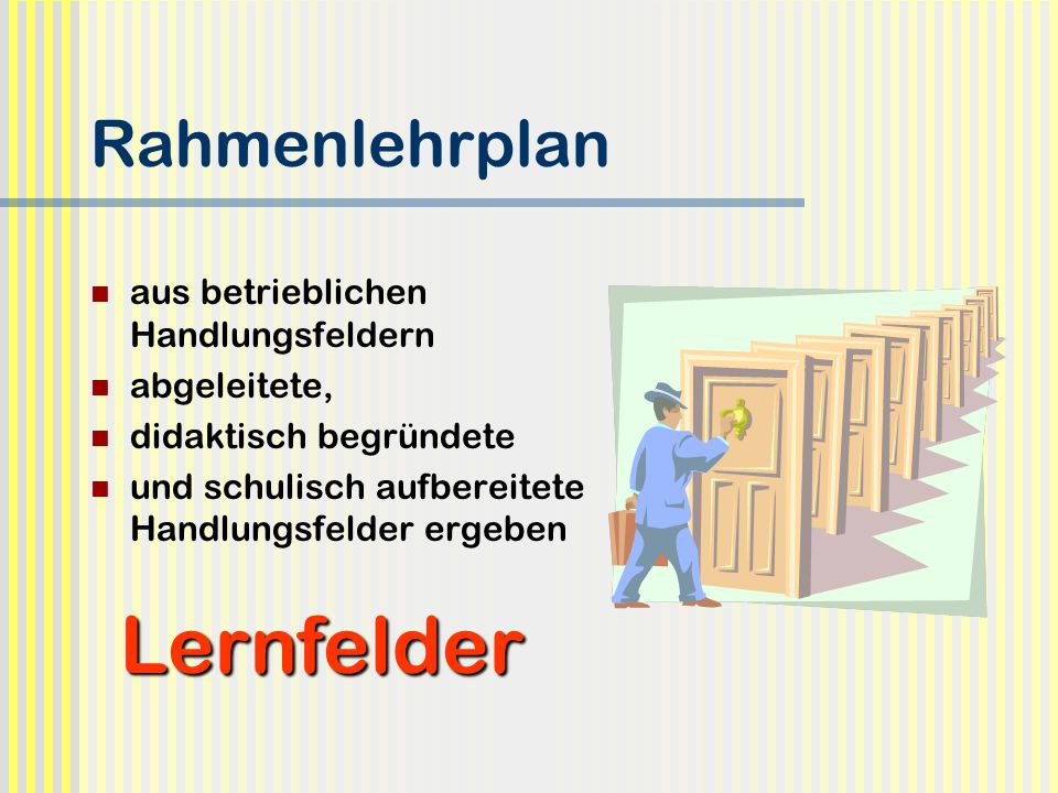 Lernfelder Rahmenlehrplan aus betrieblichen Handlungsfeldern