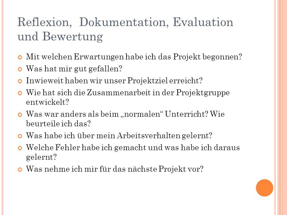 Reflexion, Dokumentation, Evaluation und Bewertung