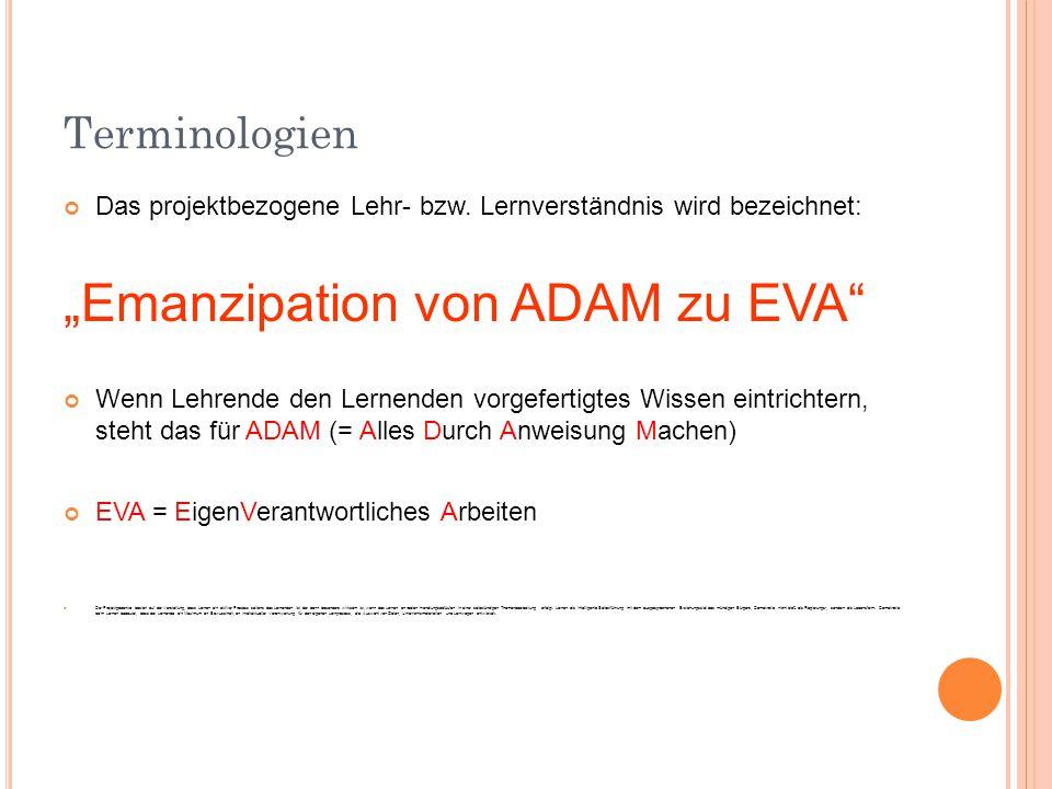 """""""Emanzipation von ADAM zu EVA"""