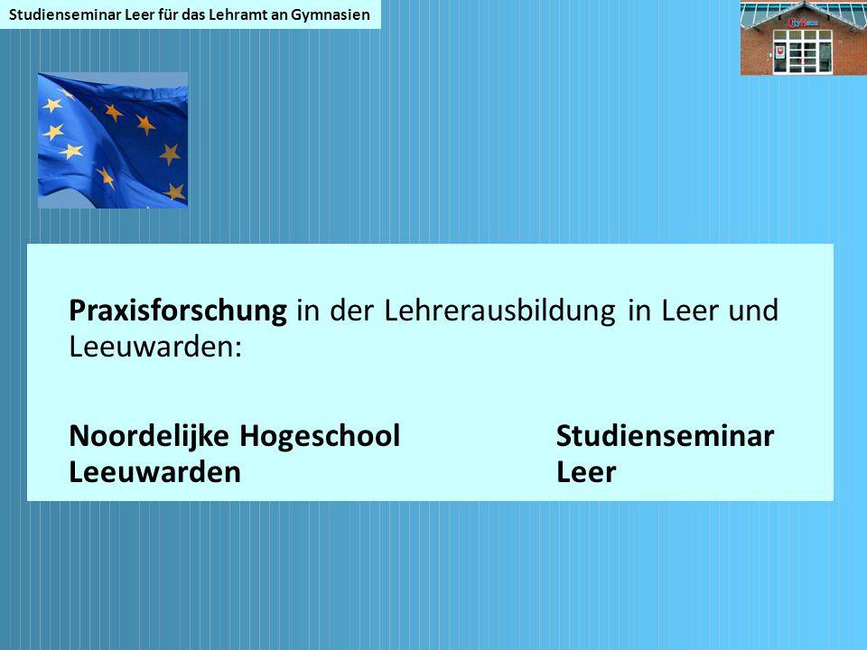 Praxisforschung in der Lehrerausbildung in Leer und Leeuwarden: