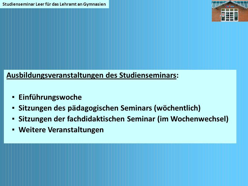 Ausbildungsveranstaltungen des Studienseminars: ▪ Einführungswoche