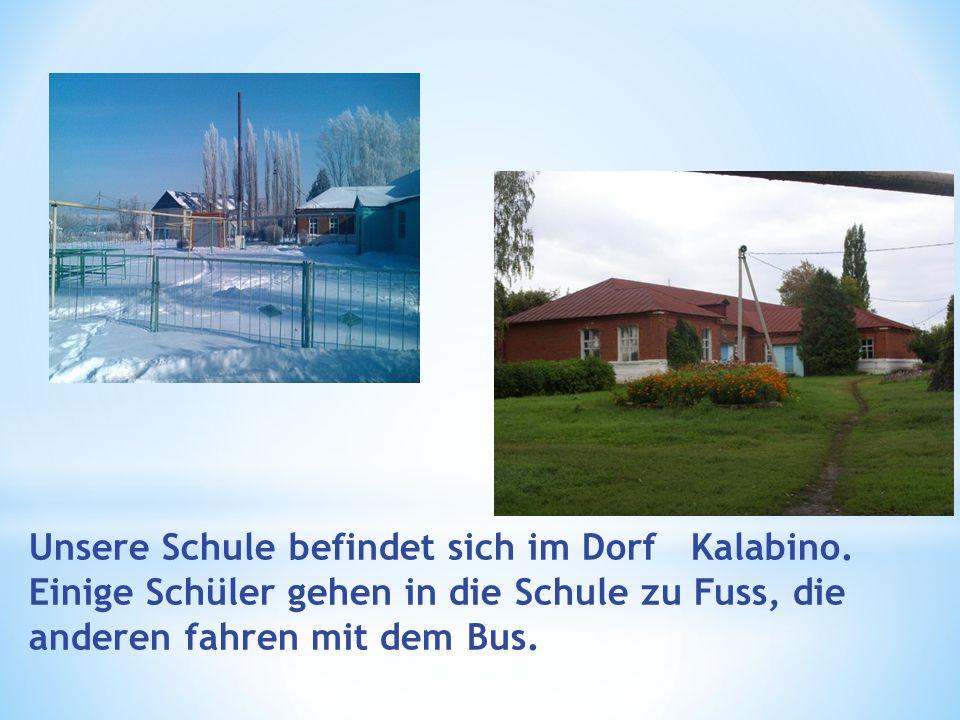 Unsere Schule befindet sich im Dorf Kalabino