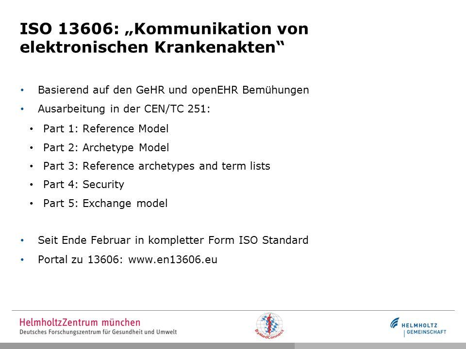 """ISO 13606: """"Kommunikation von elektronischen Krankenakten"""