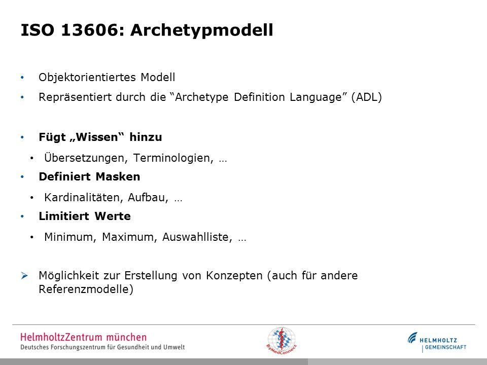 ISO 13606: Archetypmodell Objektorientiertes Modell