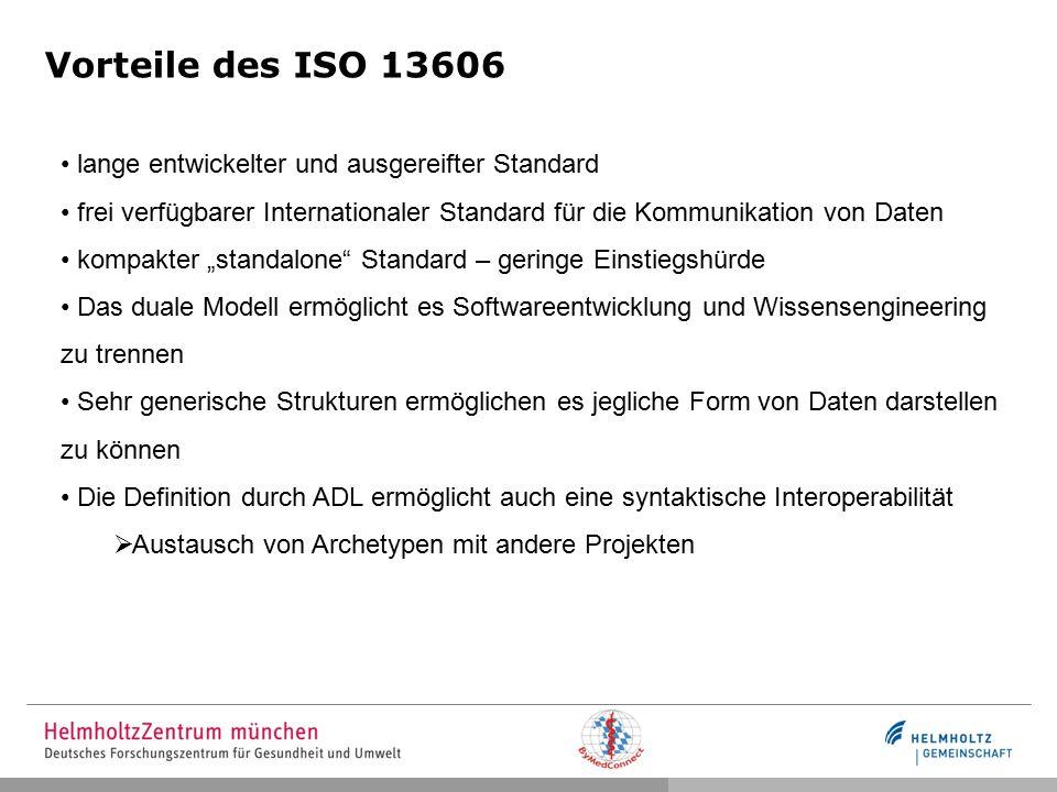 Vorteile des ISO 13606 lange entwickelter und ausgereifter Standard