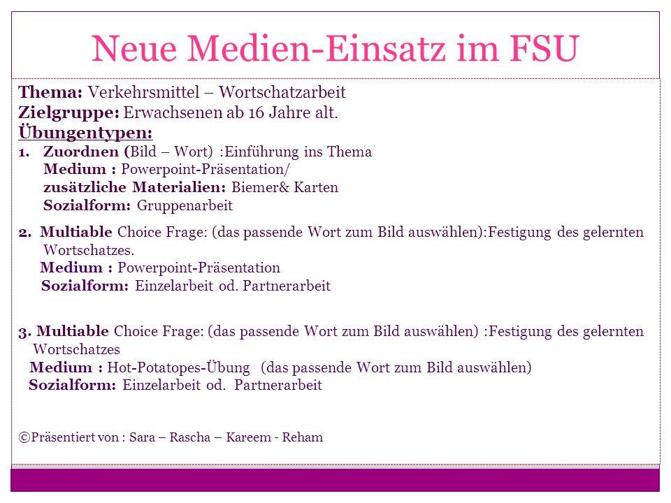 Neue Medien-Einsatz im FSU
