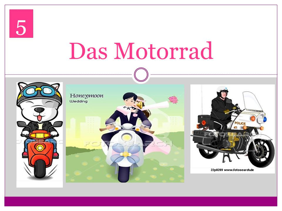 5 Das Motorrad