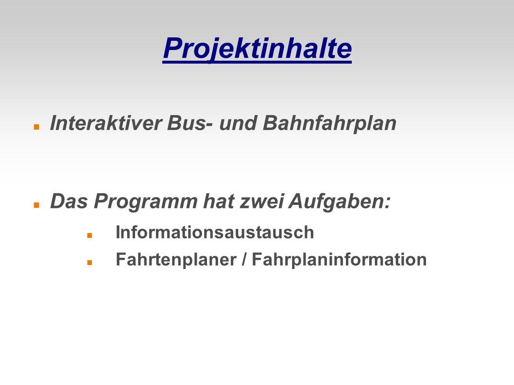 Projektinhalte Interaktiver Bus- und Bahnfahrplan