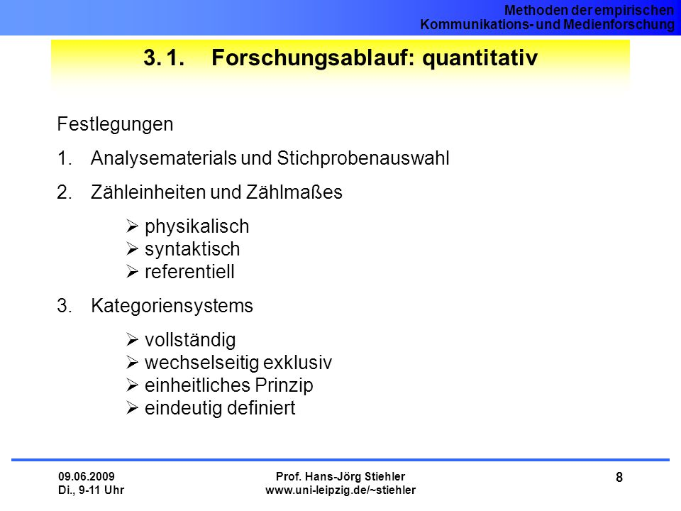 3. 1. Forschungsablauf: quantitativ
