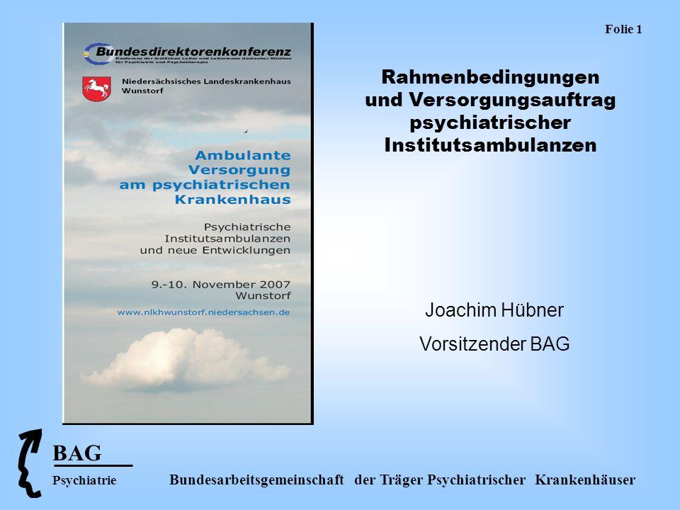 Folie 1 Rahmenbedingungen und Versorgungsauftrag psychiatrischer Institutsambulanzen. Joachim Hübner.