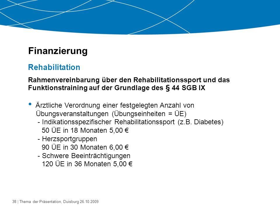 Finanzierung Rehabilitation