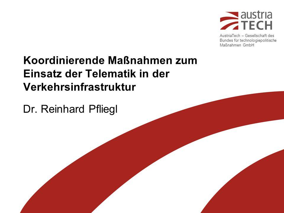 Koordinierende Maßnahmen zum Einsatz der Telematik in der Verkehrsinfrastruktur