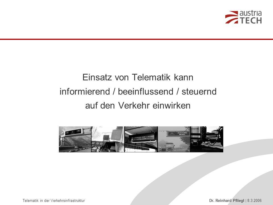 Einsatz von Telematik kann informierend / beeinflussend / steuernd