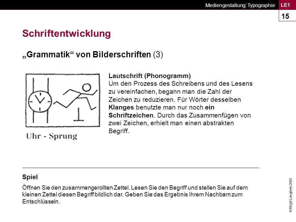 """Schriftentwicklung """"Grammatik von Bilderschriften (3)"""