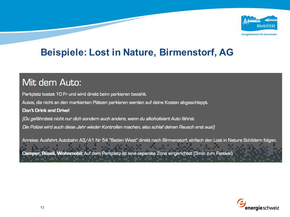 Beispiele: Lost in Nature, Birmenstorf, AG